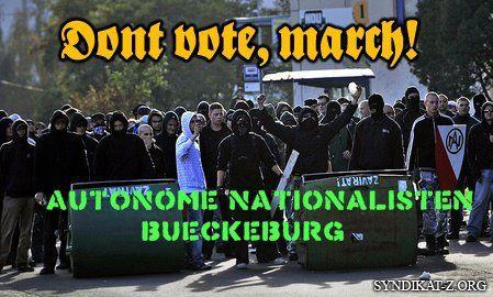 â��Gehe nicht wählen, marschiere!â�� â�� Gewaltverherrlichende Selbstdarstellung der â��Autonomen Nationalisten Bückeburgâ��